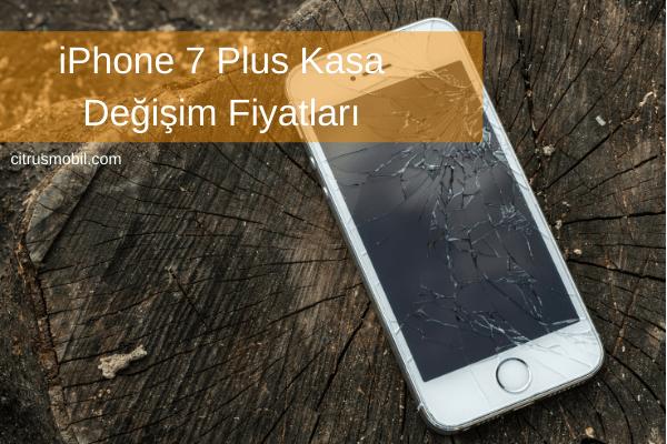 iPhone 7 Plus Kasa Değişim Fiyatları