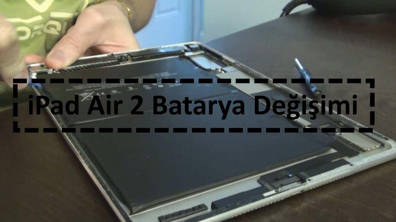 ipad air 2 batarya değişimi