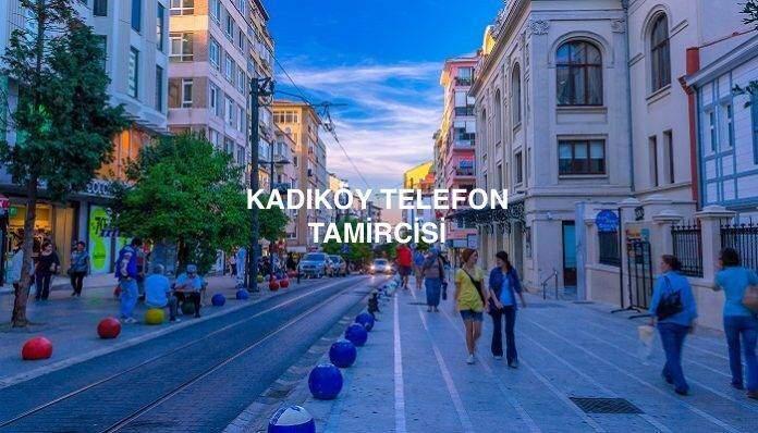 Kadıköy Telefon Tamiri